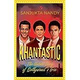 KHANTASTIC: The untold story of Bollywood's trio: The untold story of Bollywood's trio
