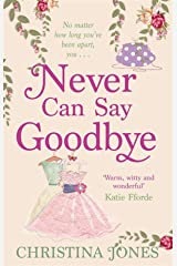 Never Can Say Goodbye Paperback