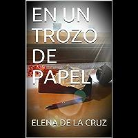 EN UN TROZO DE PAPEL (En papel nº 1) (Spanish Edition)