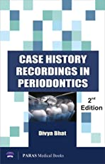 Case History Recording in Periodontics 2nd Edition
