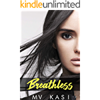 Breathless: A Girl with a Secret Love (An Indian Romance)