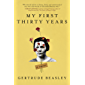 My First Thirty Years: A Memoir (English Edition)