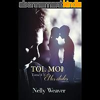 Toi. Moi. Et les étoiles T4: Le phénomène romance New Adult incontournable