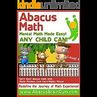 Abacus Math: Mental Math Made Easy by Abacus Brain Gym