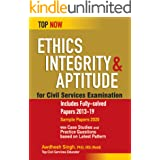 Ethics, Integrity & Aptitude for Civil Services Examination: Includes Fully-solved Papers 2013-19 (Top Now)