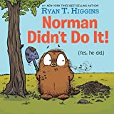 Norman Didn't Do It!: (Yes, He Did) (Mother Bruce Series)