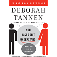 You Just Don't Understand: Women and Men in Conversation (English Edition)