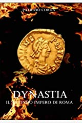 Dynastia. Il Secondo Impero di Roma Formato Kindle