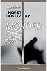 Mörder kennen keine Grenzen Kindle Ausgabe