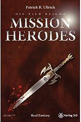 Die vier Reiche: Mission Herodes Taschenbuch