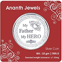 Ananth Jewels Silver Coin 10 grams MY FATHER MY HERO
