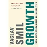 Growth: From Microorganisms to Megacities