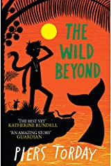The Wild Beyond: Book 3 (The Last Wild Trilogy) Paperback