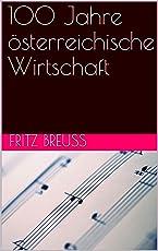 100 Jahre österreichische Wirtschaft (English Edition)