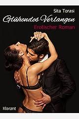 Glühendes Verlangen. Erotischer Roman Kindle Ausgabe