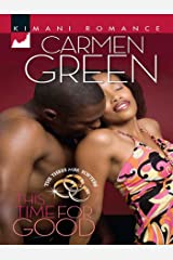 This Time for Good (Mills & Boon Kimani) (The Three Mrs. Fosters, Book 1) Kindle Edition