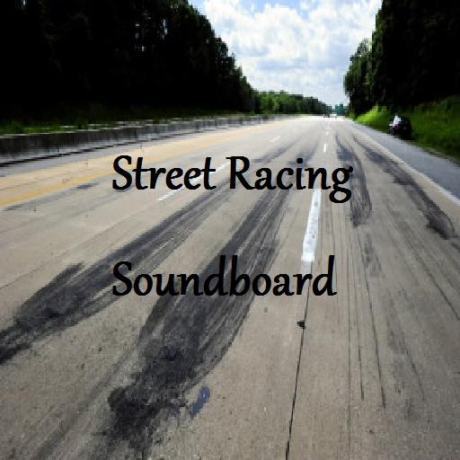 Street Racing Soundboard -