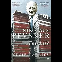 Nikolaus Pevsner: The Life (Pimlico Book 853) (English Edition)
