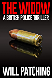 The Widow: A British Police Thriller (Deadly Inspirations Book 1)