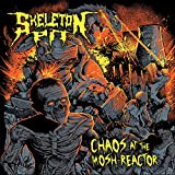 Skeleton Pit: Chaos at the Mosh-Reactor (Audio CD)