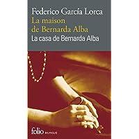 La maison de Bernarda Alba/La casa de Bernarda Alba: Drame de femmes dans les villages d'Espagne/Drama de mujeres en los…