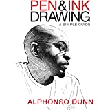 Pen & Ink Drawing: A Simple Guide
