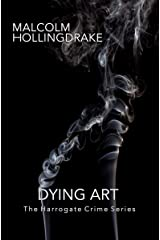 Dying Art (The Harrogate Crime Series Book 5) Kindle Edition