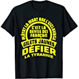 DEFIER LA TYRANNIE GILETS JAUNES T-Shirt