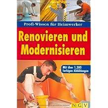 Renovieren und Modernisieren: Profi-Wissen für Heimwerker