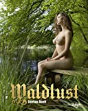 Waldlust: Englisch/Deutsche Originalausgabe.