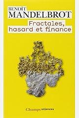 Fractales, hasard et finance Mass Market Paperback