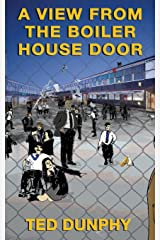 A View From The  Boiler House Door Paperback