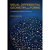 Visual Differential Geometry and Forms: A Mathematical Drama in Five Acts