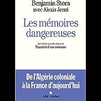 Les Mémoires dangereuses : Suivi d'une nouvelle édition de Transfert d'une mémoire