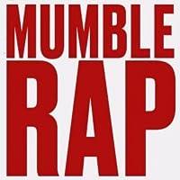 Top Mumble Rap