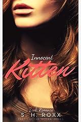 Innocent Kitten (Kitten-Reihe 1) Kindle Ausgabe