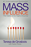 Mass Influence: The Habits of the Highly Influential (English Edition)