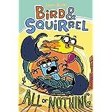 Bird & Squirrel All or Nothing (Bird & Squirrel #6)