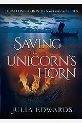Saving the Unicorn's Horn (The Scar Gatherer) Paperback