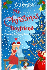 My Christmas Boyfriend: A festive, feel good Christmas Romance Paperback
