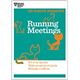 Running Meetings: Lead with Confidence, Move Your Project Forward, Manage Conflicts (20-Minute Manager)
