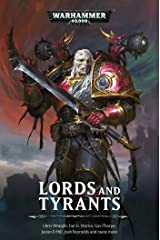 Lords and Tyrants (Warhammer 40,000) Paperback