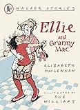 Ellie and Granny Mac (Walker Stories)
