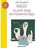 Les filous du CP, Tome 06: Le petit doigt de madame Olga