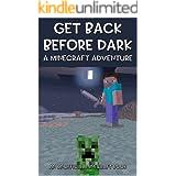 Get Back Before Dark - A Minecraft Adventure