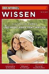 SPIEGEL WISSEN 3/2014: Diagnose Krebs Broschiert