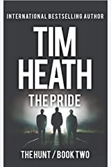 The Pride (The Hunt series Book 2): The Powerful Don't Play Nice Kindle Edition