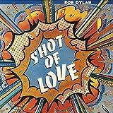 Bob Dylan - Shot Of Love - CBS - CBS 85178
