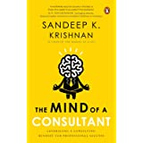 The Mind of A Consultant: Leveraging a Consulting Mindset for Professional Success