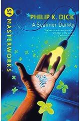 A Scanner Darkly (S.F. MASTERWORKS) Paperback